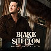 Blake Shelton Reloaded: 20 #1 Hits CD
