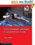 Rock Climbing Anchors: A Comprehensiv...