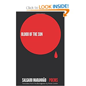 Blood of the Sun: Poems (English and Portuguese Edition) Salgado Maranhao and Alexis Levitin