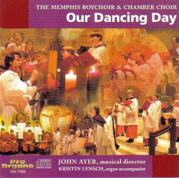 Our Dancing Day / Memphis Boychoir & Chamber Choir