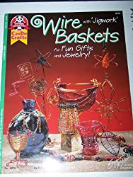 Wire baskets: With 'jigwork' for fun gifts and jewelry! (Can do crafts) by Design Originals