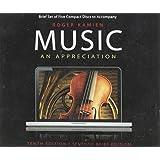 Music, an Appreciation (Tenth Edition, S