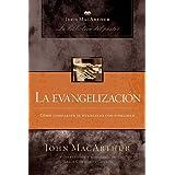 La evangelización (John MacArthur: La Biblioteca del Pastor / John MacArthur Pastor's Library) (Spanish Edition)
