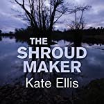 The Shroud Maker | Kate Ellis