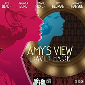 Amy's View (Classic Radio Theatre) Radio/TV Program