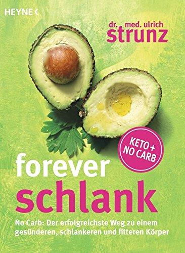 Ulrich Strunz: Forever schlank