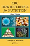 CRC Desk Reference for Nutrition, Second Edition