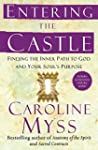 Entering the Castle: An Inner Path to...