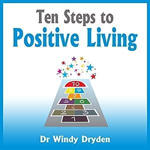 Ten Steps to Positive Living Audiobook