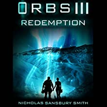 ORBS III: Redemption (       UNABRIDGED) by Nicholas Sansbury Smith Narrated by James Fouhey