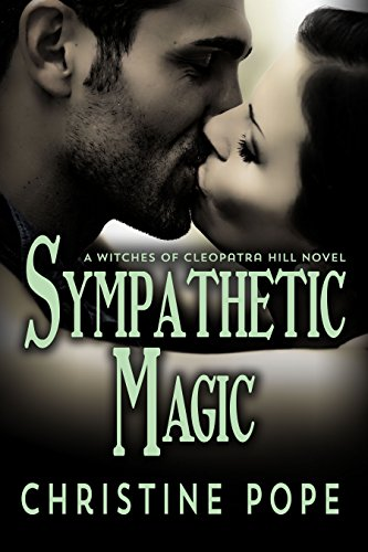 Sympathetic Magic (The Witches of Cleopatra Hill Book 4)