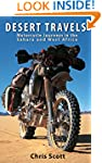 Desert Travels: Motorcycle Journeys i...