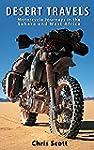 Desert Travels: Motorcycle Journeys i...