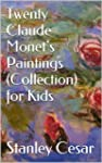 Twenty Claude Monet's Paintings (Coll...