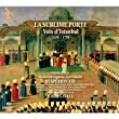 La Sublime Porte The Sublime Gate Voices Of Istanbul from Alia Vox