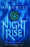 Anthony Horowitz Nightrise (Power of Five book 3)