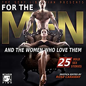 For the Men and the Women Who Love Them Audiobook