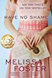 Have No Shame (When civil rights and forbidden love collide) (English Edition)