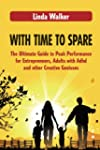With Time to Spare: The Ultimate Guid...