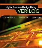 img - for Digital System Design Using Verilog book / textbook / text book