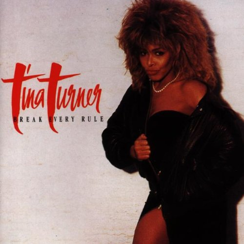 Tina Turner - Break every rule (LP) - Zortam Music