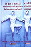 img - for Lo Que La Biblia Realmente Dice Sobre La Homosexualidad book / textbook / text book