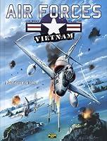 Air Forces Vietnam, tome 2 : Sarabande au Tonkin