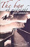 Diane Chamberlain The Bay at Midnight (Silhouette Shipping Cycle)