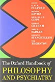 img - for Oxford Handbook of Philosophy and Psychiatry (Oxford Handbooks) book / textbook / text book
