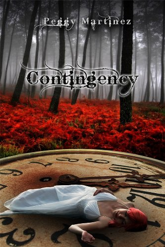 Contingency (Sage Hannigan Time Warper Book) by Peggy Martinez