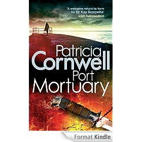 Port Mortuary (Dr. Kay Scarpetta Book 18) (English Edition)