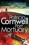 Port Mortuary (Scarpetta 18)