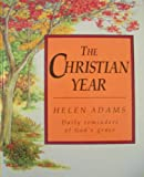 The Christian Year (1856080684) by Adams, Helen
