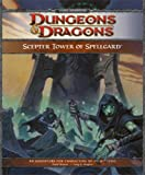 Scepter Tower of Spellgard: A Forgotten Realms Adventure for 4th Edition D&D (Forgotten Realms Adventure)(Wizards RPG Team)