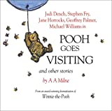 A A Milne Winnie the Pooh: Pooh Goes Visiting and Other Stories
