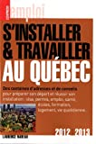 S'INSTALLER, TRAVAILLER QUEBEC...