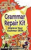 img - for Grammar Repair Kit: Improve Your Grammar Skills (Repair Kits) book / textbook / text book