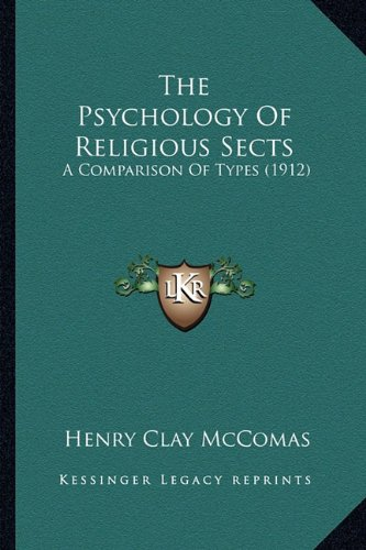 The Psychology of Religious Sects: A Comparison of Types (1912)