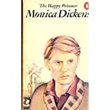 The Happy Prisonerby Monica Dickens