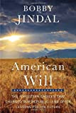 img - for American Will: The Forgotten Choices That Changed Our Republic by Bobby Jindal (2015-10-20) book / textbook / text book