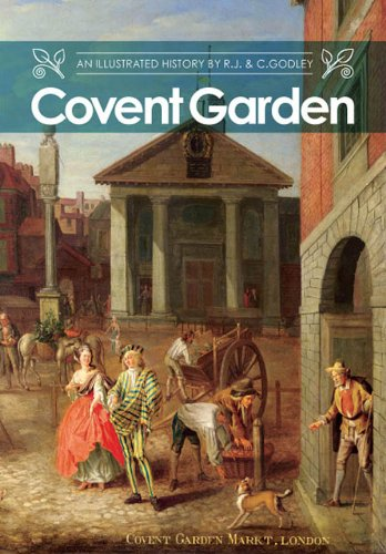 Covent Garden: An Illustrated History