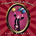 The Femme's Guide to the Universe Audiobook by Shar Rednour Narrated by Shar Rednour