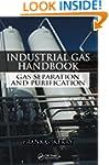 Industrial Gas Handbook: Gas Separati...
