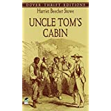 Uncle Tom's Cabinby Harriet Beecher Stowe