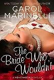 The Bride Who Wouldnt (Honeymoon Book 1)