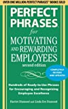 img - for Perfect Phrases for Motivating and Rewarding Employees, Second Edition: Hundreds of Ready-to-Use Phrases for Encouraging and Recognizing Employee Excellence book / textbook / text book