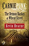 Carniepunk: The Demon Barker of Wheat Street (The Iron Druid Chronicles)