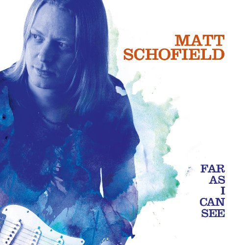 Matt Schofield-Far As I Can See-2014-404 Download