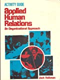 img - for Activity Guide for Applied Human Relations: An Organizational Approach book / textbook / text book