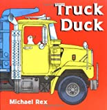 Truck Duck (0399240098) by Rex, Michael